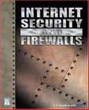 Internet Security and Firewalls 9781931841979