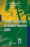 Trends and Issues in Global Tourism 2009 9783540921981