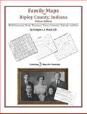 Family Maps of Ripley County, Indiana, Deluxe Edition 9781420311983