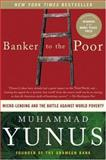Banker to the Poor 9781586481988