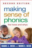Making Sense of Phonics, Second Edition 2nd Edition