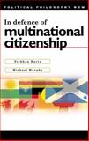 In Defence of Multinational Citizenship 9780774811996