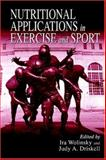 Nutritional Applications in Exercise and Sport 9780849381997