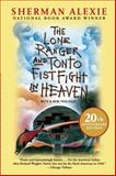 The Lone Ranger and Tonto Fistfight in Heaven 20th Edition