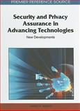 Security and Privacy Assurance in Advancing Technologies 9781609602000