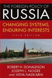 The Foreign Policy of Russia 5th Edition