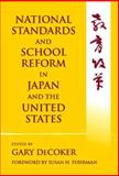 National Standards and School Reform in Japan and the United States 9780807742013