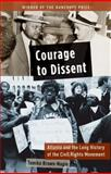 Courage to Dissent 1st Edition