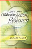 How to Conduct Collaborative Action Research 9780871202017