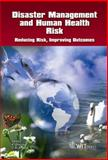 Disaster Management and Human Health Risk 9781845642020