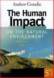 The Human Impact on the Natural Environment 9780262072021