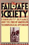 The Fail-Safe Society 9780520082021