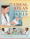 LWW's Visual Atlas of Medical Assisting Skills 9780781762021