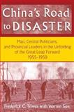 China's Road to Disaster 9780765602022