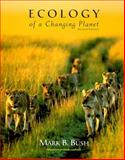 Ecology of a Changing Planet 9780130112026