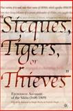 Sicques, Tigers, or Thieves 9781403962027