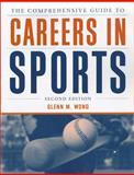 The Comprehensive Guide to Careers in Sports 9781449602031