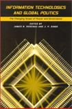 Information Technologies and Global Politics 9780791452035