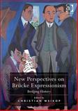 New Perspectives on Bruke Expressionism 9781409412038