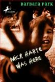Mick Harte Was Here 9780679882039