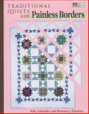 Traditional Quilts with Painless Borders 9781564772039