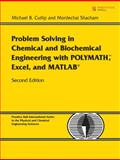 Problem Solving in Chemical and Biochemical Engineering with POLYMATH, Excel, and MATLAB 2nd Edition
