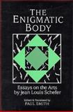 The Enigmatic Body 9780521372046