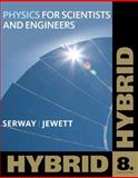 Physics for Scientists and Engineers, Hybrid (with WebAssign) 9781111572051