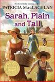 Sarah, Plain and Tall 1st Edition