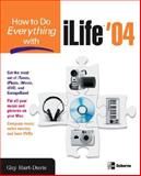 How to Do Everything with ILife '04 9780072232059