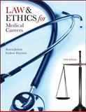 Law and Ethics for Medical Careers 5th Edition