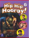 Student Book (With Practice Pages), Level 6, Hip Hip Hooray 9780130612069