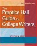 The Prentice Hall Guide for College Writers 9780205752072