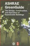 The Design, Construction, and Operation of Sustainable Buildings 9781933742076