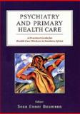 Psychiatry and Primary Health Care 9780702142079