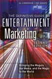 The Definitive Guide to Entertainment Marketing 9780133092080