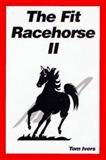 The Fit Racehorse II 9780935842081