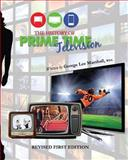 The History of Prime Time Television (Revised First Edition)