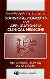 Statistical Concepts and Applications in Clinical Medicine 9781584882084
