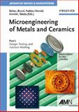 Microengineering of Metals and Ceramics 9783527312085