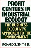 Profit Centers in Industrial Ecology 9781567202090