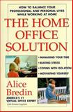 The Home Office Solution 9780471192091