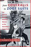 From Coveralls to Zoot Suits 1st Edition