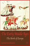 The Early Middle Ages 2006th Edition
