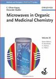 Microwaves in Organic and Medicinal Chemistry 9783527312108
