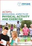 ACSM's Behavioral Aspects of Physical Activity and Exercise 9781451132113