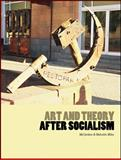 Art and Theory after Socialism 9781841502113