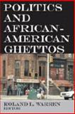 Politics and African-American Ghettos 9780202362120