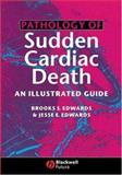 Pathology of Sudden Cardiac Death 9781405122122