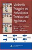 Multimedia Encryption and Authentication Techniques and Applications 9780849372124